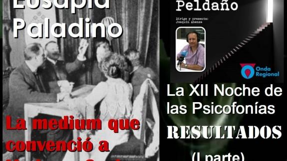 EL ÚLTIMO PELDAÑO: Eusapia Paladino, la medium que convenció a Madame Curie. Resultados de la Noche de las Psicofonias 2018 (I parte)
