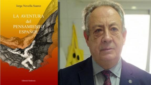 Jorge Novella y portada de su libro 'La aventura del pensamiento español'