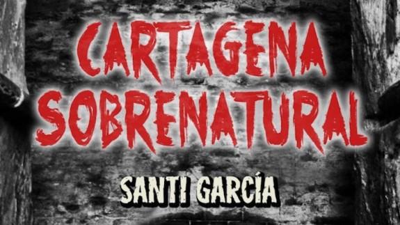 VIVA LA RADIO. ITINERARIO CULTURAL. Rutas misteriosas por Cartagena y el Festival Vacapop de Caravaca