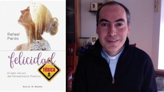 Rafael Pardo y portada de su libro 'Felicidad tóxica'