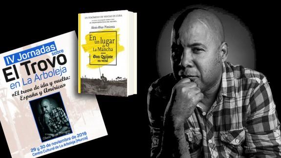 Alexis Díaz Pimienta, cartel de jornadas troveras en La Arboleja y portada del libro 'Don Quijote en verso'