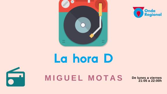 LA HORA D. Miguel Motas