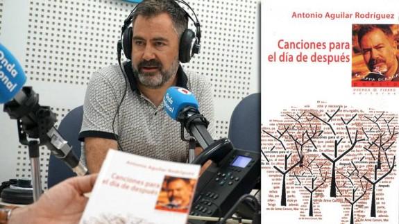 LA RADIO DEL SIGLO. Entrevista a Antonio Aguilar Rodríguez, 'Canciones para el día de después'