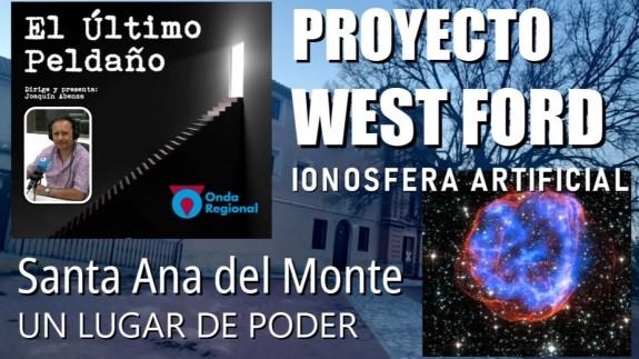 Proyecto West Ford: la ionosfera artificial. Santa Ana del Monte, un lugar de poder.