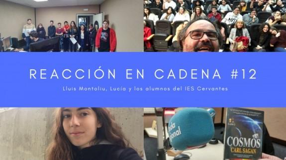 Alumnos del IES Miguel de Cervantes, Lluis Montoliu, Lucía, serie Cosmos