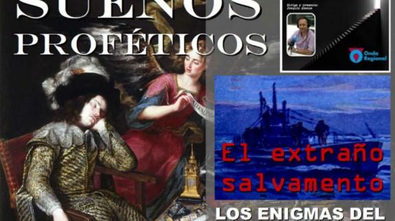 Imagen de promoción del programa: sueños proféticos, el extraño salvamento y enigmas del sótano