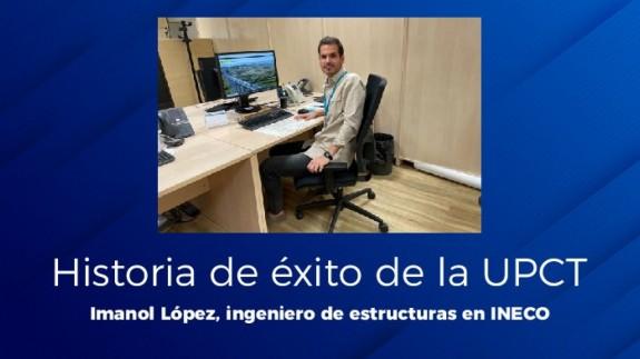 EL MIRADOR. Historia de éxito de la UPCT: Imanol López