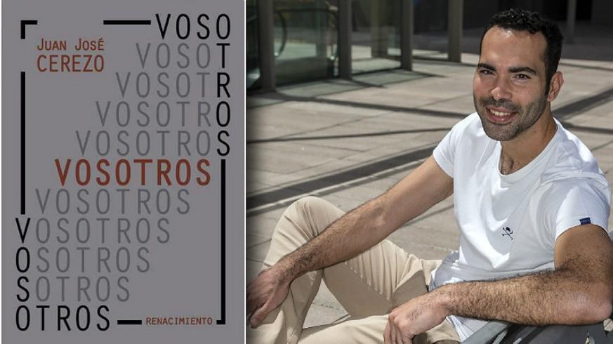 Juan José Cerezo y portada de su poemario 'Vosotros'