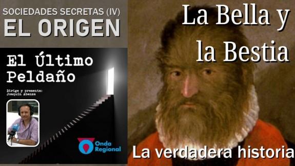 """La verdadera historia de """"La Bella y la Bestia"""". Sociedades secretas (IV): el origen"""