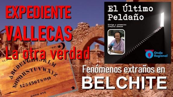 Expediente Vallecas, la otra verdad. Fenómenos extraños en Belchite.
