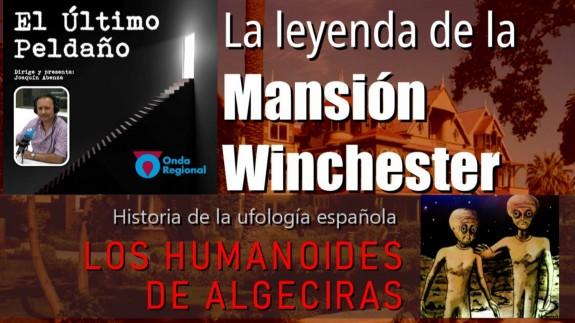 Los humanoides de Algeciras. La leyenda de la Mansión Winchester.