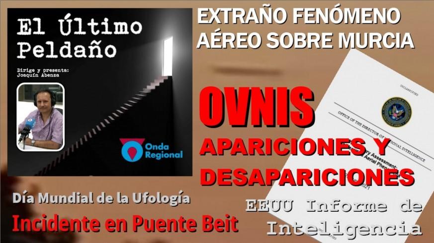 OVNIs: Fenómeno Aéreo Anómalo sobre Murcia. Informe de Inteligencia de EEUU. Incidente en Puente Beit.