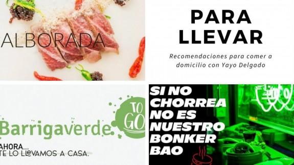 MIRADOR. Para llevar: recomendaciones de comida a domicilio con Yayo Delgado