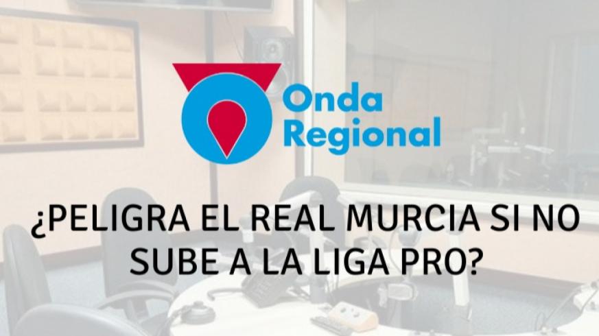 Tertulia EN JUEGO: ¿Peligra el Real Murcia si no sube a la Liga Pro?
