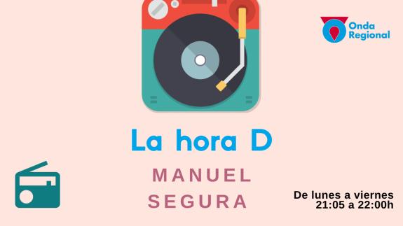 LA HORA D. Manuel Segura