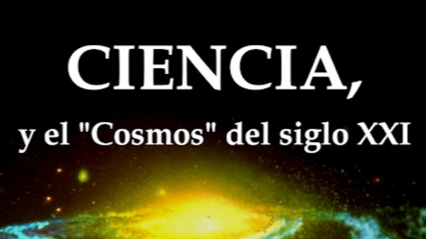 """NO ES UN VERANO MÁS. Astronomía con Fernando Ortuño: Libro 'Ciencia y el """"Cosmos"""" del siglo XXl'"""