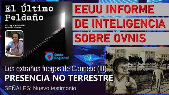 """Informe de inteligencia de EEUU sobre OVNIs. Los fuegos de Canneto (II): presencias """"no terrestres"""". Señales: nuevo testimonio"""