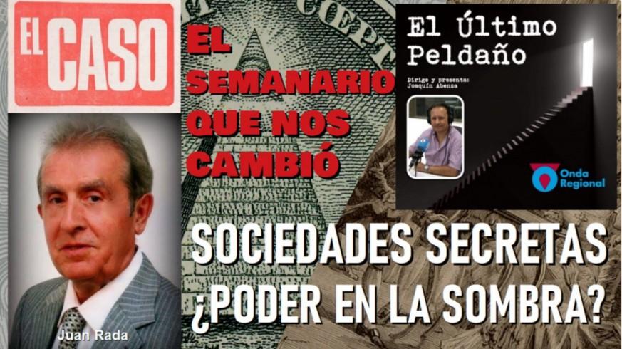 """""""El Caso"""", el semanario que nos cambió. Sociedades Secretas: ¿el poder en la sombra?"""