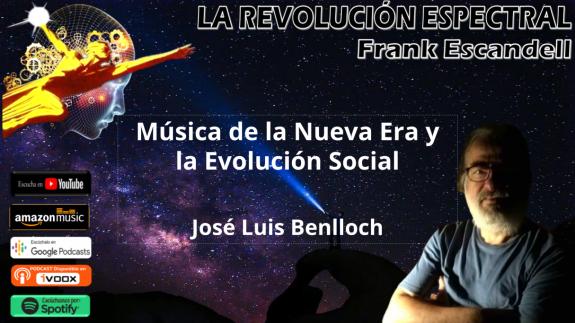 José Luis Benlloch en La Revolución Espectral