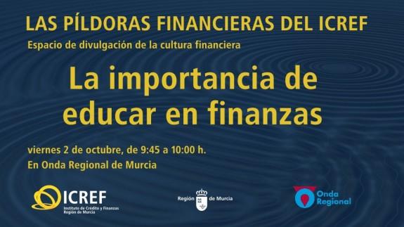 PLAZA PÚBLICA. Las píldoras financieras del ICREF: la importancia de educar en finanzas