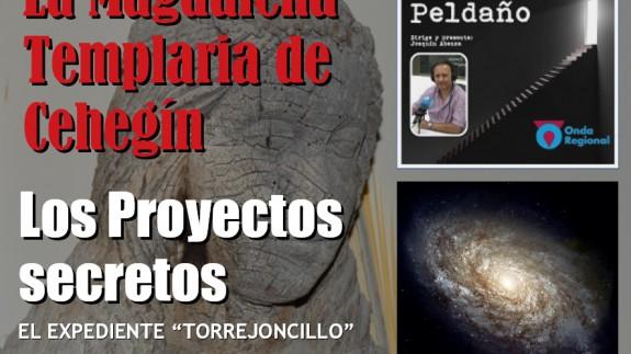 La Magdalena templaria de Cehegín. Expediente Torrejoncillo. Proyectos secretos.