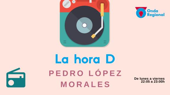 LA HORA D. Pedro López Morales