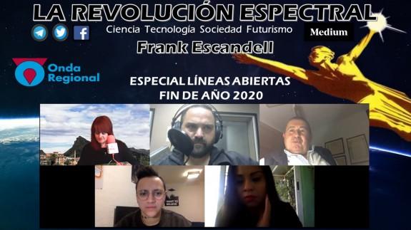 LA REVOLUCIÓN ESPECTRAL T02C015 Especial líneas abiertas Fin de Año 2020