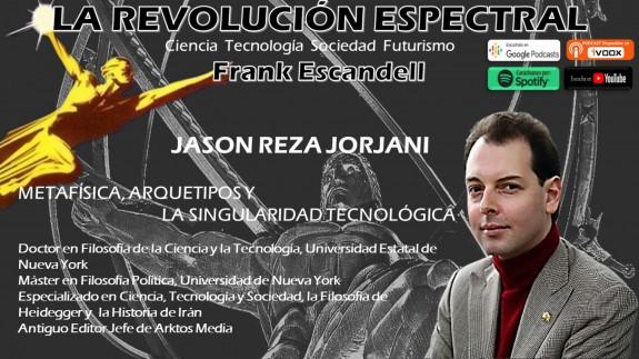 Jason Reza Jorjani en La Revolución Espectral