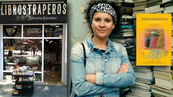 Fachada de Libros Traperos, Lola Rontano y portada de su libro 'Austroatlántica'
