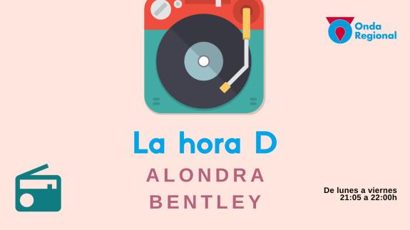 LA HORA D. Alondra Bentley