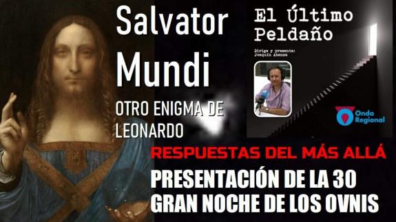 Salvator Mundi: otro enigma de Leonardo. Respuestas del Más Allá. Presentación Noche OVNIs 2020