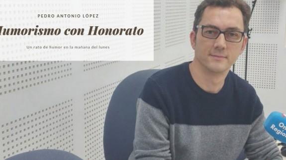 Pedro Antonio López es Humorismo con Honorato