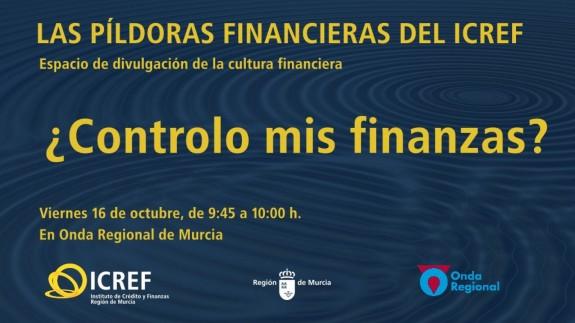 PLAZA PÚBLICA. Las píldoras financieras del ICREF: ¿controlo mis finanzas?