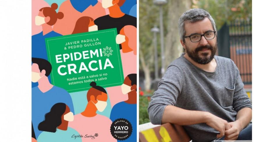LA ÚLTIMA NOCHE. Javier Padilla: Epidemiocracia