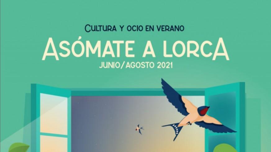 EL MIRADOR. Un centenar de actividades culturales este verano en 'Asómate a Lorca'
