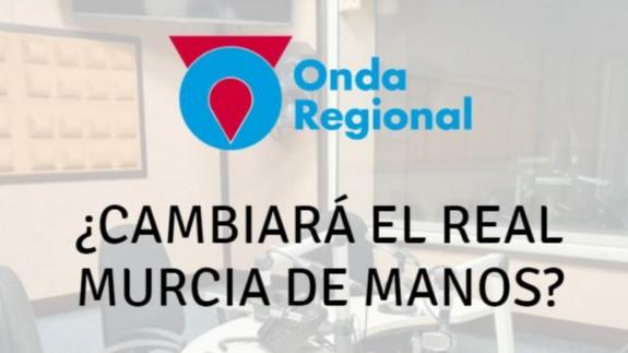 Debate En Juego: ¿Cambiará el Murcia de manos?