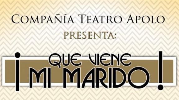 EL ROMPEOLAS. ¡Que viene mi marido! vuelve al Teatro Circo Apolo en El Algar