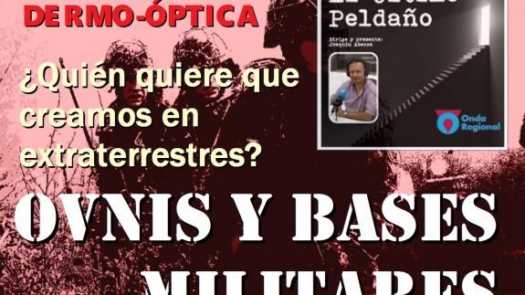 Percepción dermo óptica, ¿quién quiere hacernos creer en extraterrestres? y OVNIS y bases militares