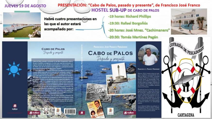 """PLAZA PÚBLICA. """"Cabo de Palos, pasado y presente"""". Un homenaje literario e histórico"""