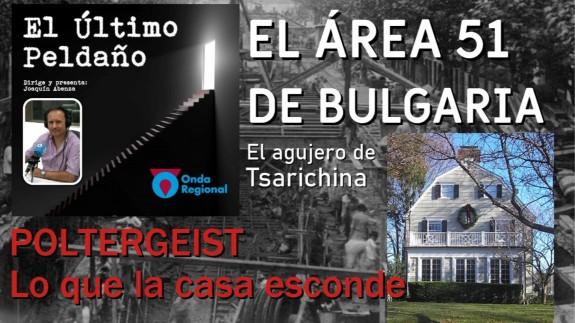 El Área 51 de Bulgaria. Poltergeist: lo que la casa esconde.